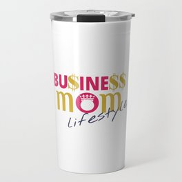 Business Mom Lifestyle Travel Mug