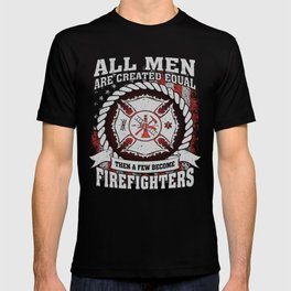Become a Firefighter T-shirt