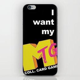 I Want My MTG iPhone Skin