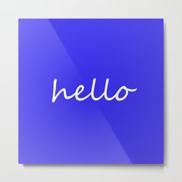 hello blue & white Metal Print