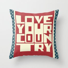 Love Your Country Throw Pillow