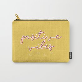POSITIVE VIBES ONLY Carry-All Pouch