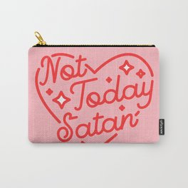 not today satan II Carry-All Pouch