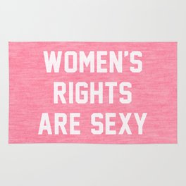 Women's rights are sexy Rug