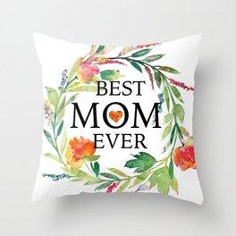 Best mom ever text-colorful wreath Throw Pillow