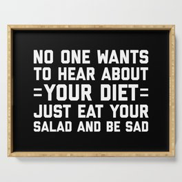 Your Diet Funny Quote Serving Tray