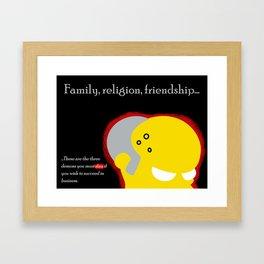 Family, religion, friendship... Framed Art Print