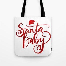 Santa Baby Tote Bag