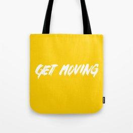 Get Moving! Tote Bag