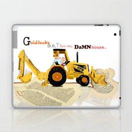 Goldilocks Built Her Own Damn House Laptop & iPad Skin