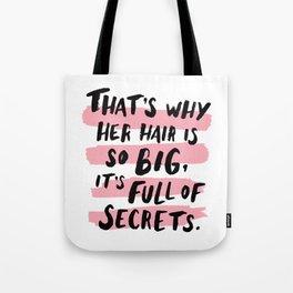 It's Full Of Secrets Tote Bag