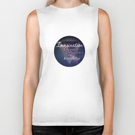 Imagination is more important than Knowledge Biker Tank