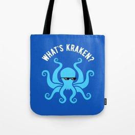 What's Kraken? Tote Bag