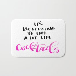 Its Beginning to Look Like Cocktails Bath Mat