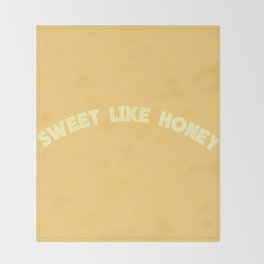 SWEET LIKE HONEY Throw Blanket