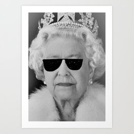 BE COOL - The Queen Art Print