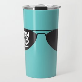 Stay Rad Travel Mug