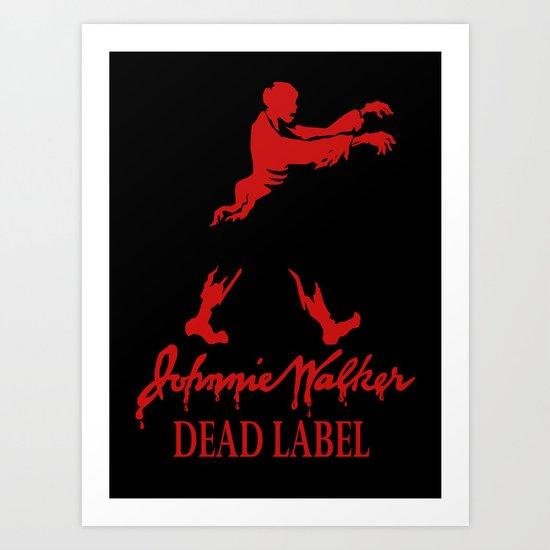 Johnny Walker Dead Label Art Print