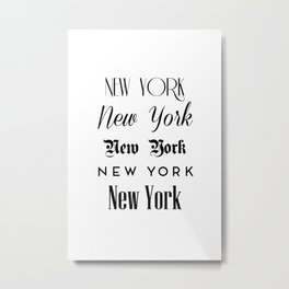 New York City Quote Sign, Digital Download, Calligraphy Text Art, World City Typography Print Metal Print