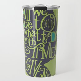 The Time That's Given Travel Mug