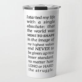Single Absolute Ayn Rand Atlas Shrugged Quote Travel Mug