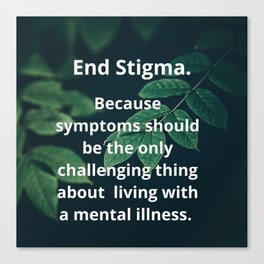 End Stigma. Canvas Print