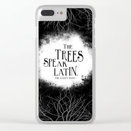 The Raven Boys Quote Clear iPhone Case
