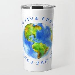 Live For Solidarity Travel Mug