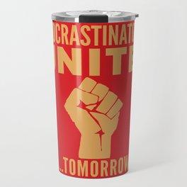 Procrastinators Unite Tomorrow (Red) Travel Mug