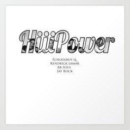 HiiiPower/TDE/Black Hippy Artists Art Print