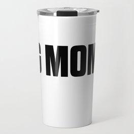Dog Mom AF Travel Mug