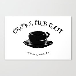 Six of Crows Club Canvas Print
