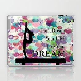 Gymnastics Live Your Dream Design Laptop & iPad Skin