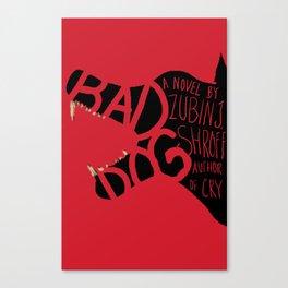 Book Cover Art: Bad Dog (2013) Canvas Print
