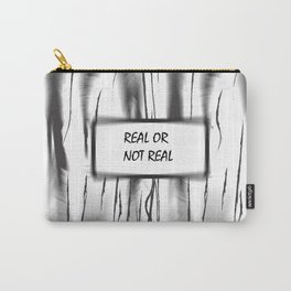 Real or not Real Carry-All Pouch
