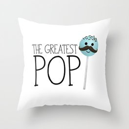 The Greatest Pop Throw Pillow