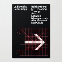 La Famiglia Recordings - Rob Lamberti - Pushing Through Canvas Print