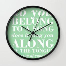 04. Do you belong to a song Wall Clock
