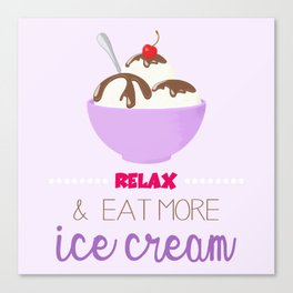 Relax & Eat More Ice Cream in Purple Canvas Print
