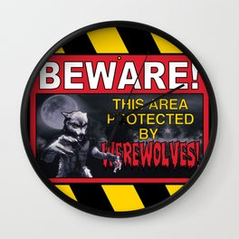 Beware! This Area Is Protected by Werewolves! Wall Clock