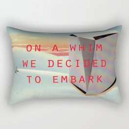 On a whim we decided to embark (Coburg Faceted Table and Sunset) Rectangular Pillow