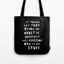Being An Adult Tote Bag