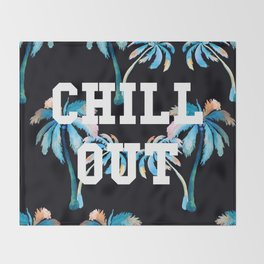Chill Out Throw Blanket