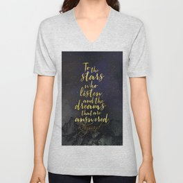 To the stars who listen...A Court of Mist and Fury (ACOMAF) Unisex V-Neck