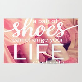 A Pair of Shoes Can Change Your Life Rug