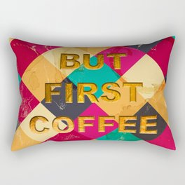 But first Coffee – Notebooks & more Rectangular Pillow