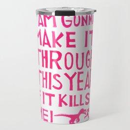 This Year Travel Mug