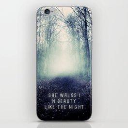 She Walks In Beauty iPhone Skin