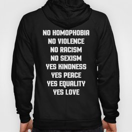 No Homophobia Quote Hoody