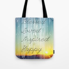 Blessed, Loved, Inspired, Happy Tote Bag